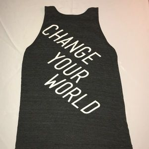 """Cool """"Change Your World"""" tank"""